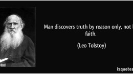 quote-man-discovers-truth-by-reason-only-not-by-faith-leo-tolstoy-334374